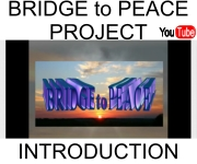 click for: Bridge to Peace Project Introduction Video