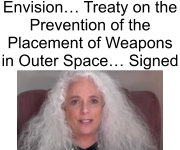 click for Peace in Space Treaty 2012 Web Site (Dr. Carol Rosin)